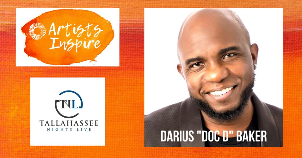 """Artists Inspire"" Darius ""Doc D"" Baker of Tallahassee"
